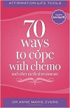 70 Ways to Cope With Chemo