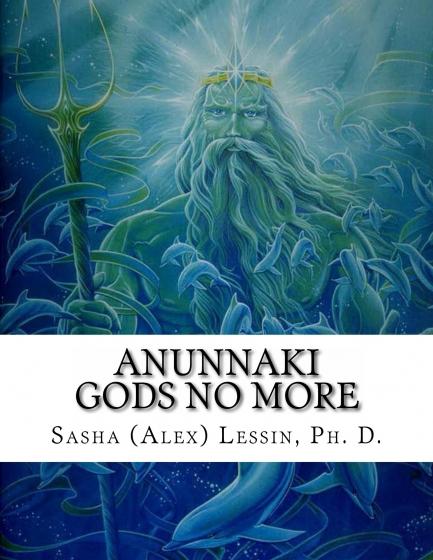 Annunaki Gods No More