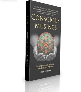 Conscious Musings