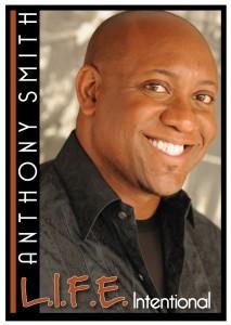 Anthony Lamar Smith, Producer, Screenwriter, Speaker, Actor, Comedian, Turn-Around Expert, Consultant, Entrepreneur, Neuro Linguistic Programming Teacher