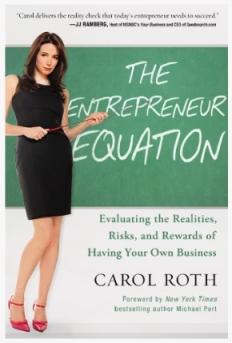 Carol Roth, Business Strategist, Content Producer, Deal Maker, Investment Banker, Author, Entrepreneur, Financial Strategist, Investor, Media Contributor and Blogger