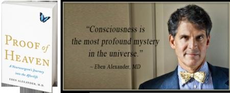 Dr. Eben Alexander, Academic, Neurosurgeon, NDE Experiencer, Researcher, Scientist and Spiritual Explorer