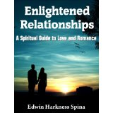 Enlightened Relationships by Edwin Spina