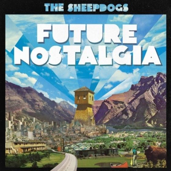 The Sheepdogs -FUTURE NOSTALGIA- New album