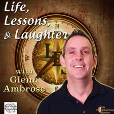 Life Lessons and Laughter