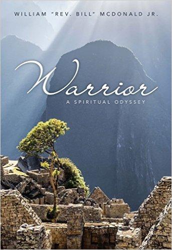 Warrior:  A Spiritual Odyssey