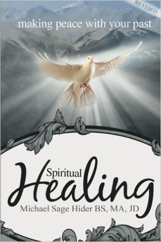Spiritual Healing: Making Peace with Your Past