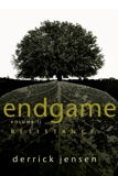 The End Game by Derrick Jensen