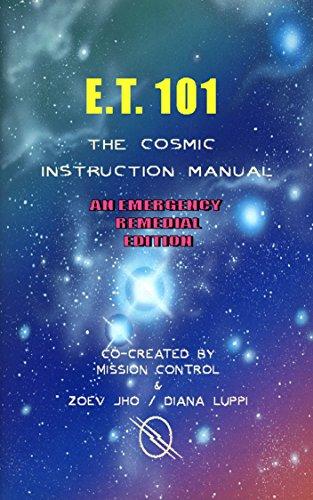 ET:101 The Cosmic Instruction Manual