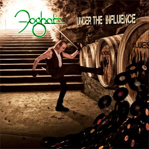 FOGHAT 'Under The Influence' NEW release