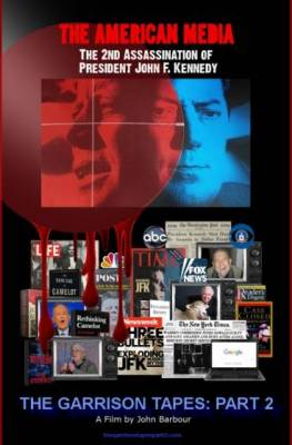 The American Media & the Second Assassination of JFK