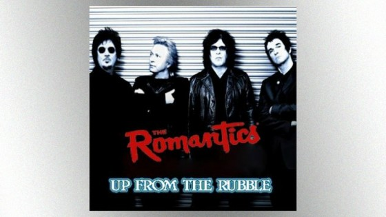 NEW RELEASE! THE ROMANTICS 'Up From The Rubble'