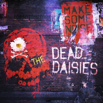 THE DEAD DAISIES 'MAKE SOME NOISE'