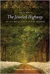 The Jeweled Highway:On the Quest for a Life of meaning