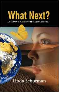 What Next: A Survival Guide to the 21st Century