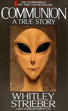 A True Story by Whitley Strieber