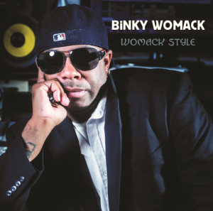 """Purchase """"Womack Style"""" the latest album project from Binky Womack at amazon.com or gonzomultimedia.com"""