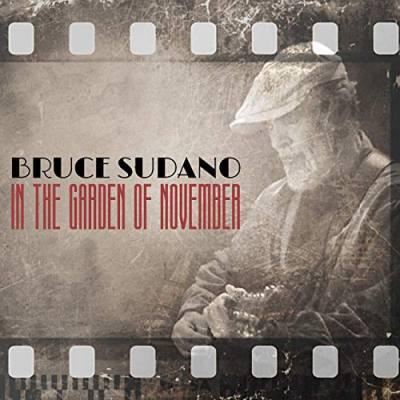 In the Garden of November By Bruce Sudano
