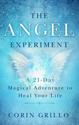 DOWN-TO-EARTH SPIRITUAL WISDOM FROM THE ANGELS TO HEAL YOUR LIFE
