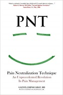 PNT: An Unpresidented Revolution in Pain Management