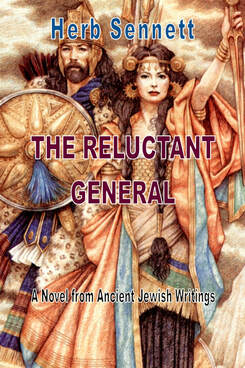 The Reluctant General. A Novel From Ancient Jewish Writings