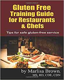 The Gluten-Free Training Guide for Restaurants and Chefs