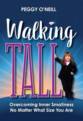 Walking Tall: Overcoming Inner Smallness, No Matter What Size You Are