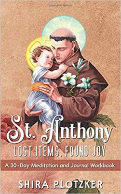 ST. ANTHONY Lost Items Found Joy A 30-Day Meditation Book and Journal