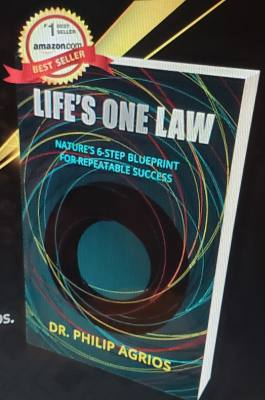 LIFE'S ONE LAW – NATURE'S 6-STEP BLUEPRINT FOR REPEATABLE SUCCESS