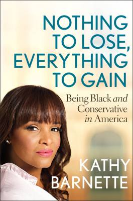 Kathy Barnette, author of Nothing to Lose, Everything to Gain: Being Black and Conservative in America.