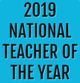 2019 National Teacher of the Year