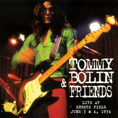 Tommy Bolin & Friends : Live at Ebbets Field