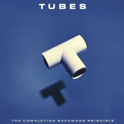 The Tubes 'The Completion Backward Principle'