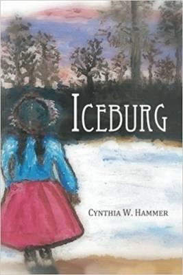 Iceburg by Cynthia W Hammer