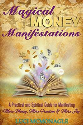 Manifest Money and Gain Financial Freedom - Book