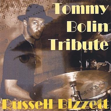 Tribute to Tommy Bolin  by Russell Bizzett available at amazon.com