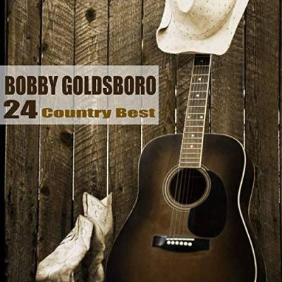24 Country Best -By Bobby Goldsboro released February 19, 2018