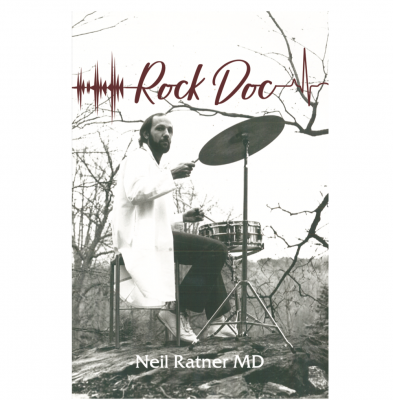 Rock Doc the brand-new book by Neil Ratner MD  at amazon.com