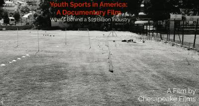 Youth Sports in America - A Documentary Film