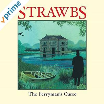 The Ferryman's Curse 'The Strawbs'