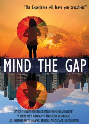 COMING SOON 'MIND THE GAP' A NEW FILM