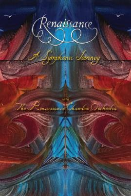 Purchase the brand-new DVD from Renaissance entitled 'A Symphonic Journey'