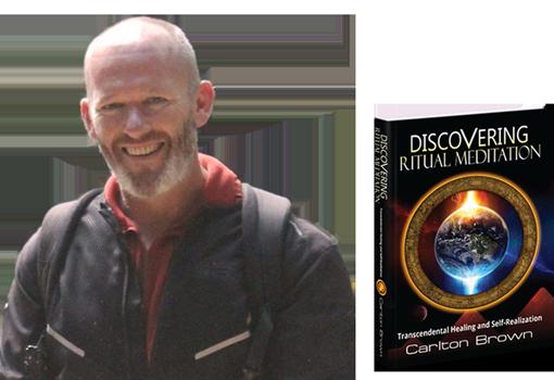 Carlton Brown, Discovering Ritual Meditation