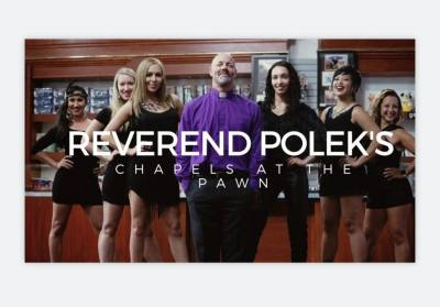 Welcome to Reverend Polek's Chapels at The Pawn -Las Vegas weddings the way Las Vegas weddings were meant to be done.