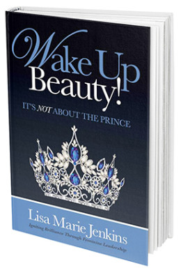 Wake Up Beauty! It's Not About The Prince