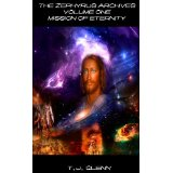 The Zephyrus Archives Volume One - Mission of Eternity