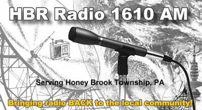 HBR Radio 1610 AM serving Honey Brook Township, PA.