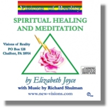 Spiritual Healing and Meditation - A Guided Meditation with Elizabeth Joyce