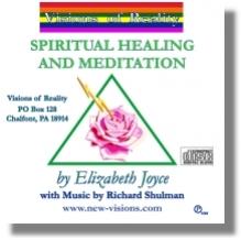 Spiritual Healing and Meditation - A Guided Meditation with Elizabeth Joyce