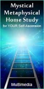 Mystical Metaphysical Home Study